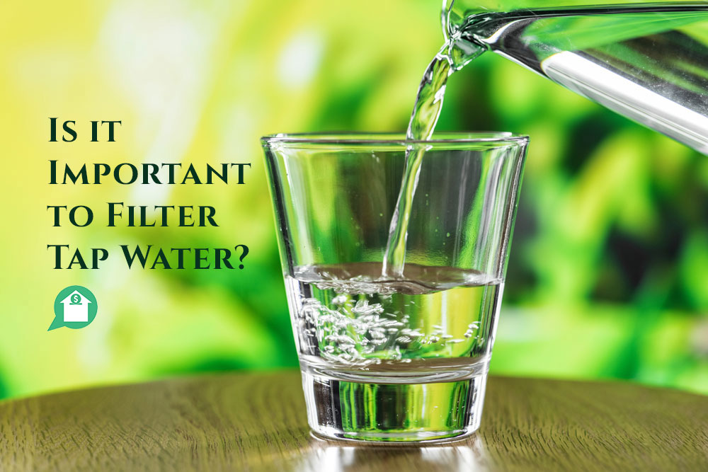 Is it Important to Filter Tap Water?
